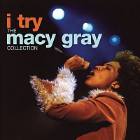 Macy Gray – I Try: The Macy Gray Collection