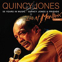 Quincy Jones – 50 Years In Music: Quincy Jones & Friends [Live At Montreux Jazz Festival, Switzerland/1996]