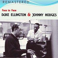 Duke Ellington, Johnny Hodges – Face to Face (Remastered)