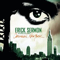 Erick Sermon – Chilltown, New York