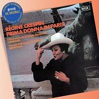 Régine Crespin – Prima Donna in Paris