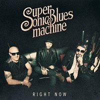 Supersonic Blues Machine – Right Now