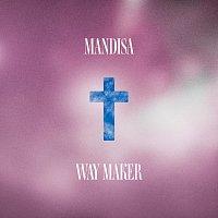 Mandisa – Way Maker