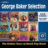 George Baker Selection – Golden Years Of Dutch Pop Music