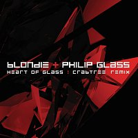 Blondie, Philip Glass – Heart Of Glass [Crabtree Remix]
