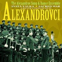 Alexandrovci – Svatá válka/Sacred War