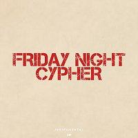 Přední strana obalu CD Friday Night Cypher (Instrumental)
