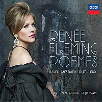 Renee Fleming, Orchestre National De France, Alan Gilbert, Seiji Ozawa – Poemes - Ravel, Messiaen, Dutilleux