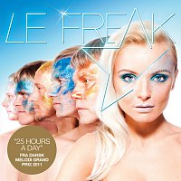 Le Freak – 25 Hours a Day