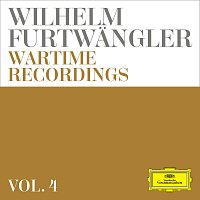 Wilhelm Furtwangler – Wilhelm Furtwangler: Wartime Recordings [Vol. 4]