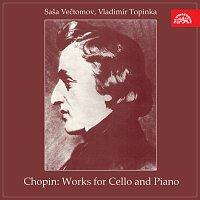 Saša Večtomov, Vladimír Topinka – Chopin: Skladby pro violoncello a klavír