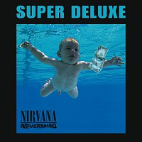 Nirvana – Nevermind [Super Deluxe Edition]
