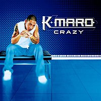 K.Maro – Crazy