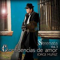 Jorge Muniz – Serenata Volumen 3 Confidencias De Amor
