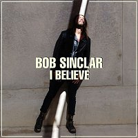 Bob Sinclar, Tonino Speciale – I Believe (Radio Edit)
