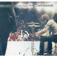 The Cardigans – First Band On The Moon [Remastered]