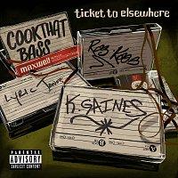 Ticket To Elsewhere, K. Gaines, Maxwell Benson, Ras Kass, Lyric Jones – Cook That Bass