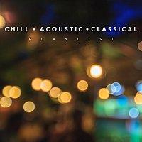 Různí interpreti – Chill Acoustic Classical Playlist
