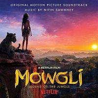 Nitin Sawhney – Mowgli: Legend Of The Jungle (Original Motion Picture Soundtrack)