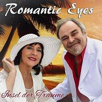 Romantic Eyes – Insel der Träume
