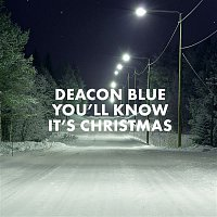 Deacon Blue – You'll Know It's Christmas