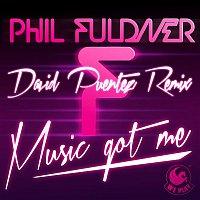 Phil Fuldner – Music Got Me (David Puentez Remix)