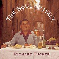 Richard Tucker – The Soul of Italy