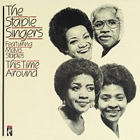 The Staple Singers – This Time Around