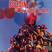 Michel Fugain & Le Big Bazar – Fais Comme L'Oiseau