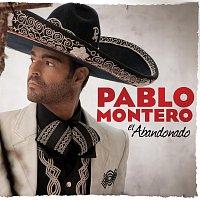 Pablo Montero – El Abandonado