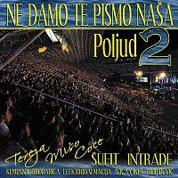 Various Artist – Ne Damo Te Pismo Nasa - Poljud 2