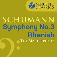"Saint Louis Symphony Orchestra & Jerzy Semkow – The Masterpieces - Schumann: Symphony No. 3 in E-Flat Major, Op. 97 ""Rhenish"""