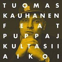 Tuomas Kauhanen, Mikko – Kultasii aikoi / Yksio