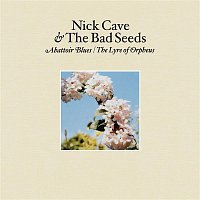 Nick Cave & The Bad Seeds – Abattoir Blues/The Lyre of Orpheus