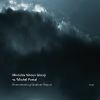 Miroslav Vitous Group, Michel Portal – Remembering Weather Report