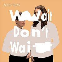 Sisters – Scene Here