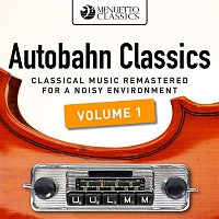 Various Artists.. – Autobahn Classics, Vol. 1 (Classical Music Remastered for a Noisy Environment)