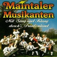 Maintaler Musikanten – Mit Sang und Klang durch's Frankenland