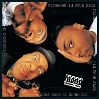 Fishbone – In Your Face