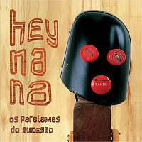 Os Paralamas Do Sucesso – Hey Na Na [Remastered]
