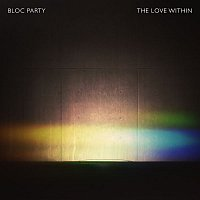 Bloc Party – The Love Within