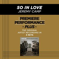 Jeremy Camp – Premiere Performance Plus: So In Love