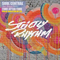 Soul Central, Abigail Bailey – Time After Time (feat. Abigail Bailey) [Remixes]