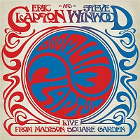 Eric Clapton, Steve Winwood – Live From Madison Square Garden