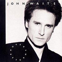 John Waite – Rover's Return