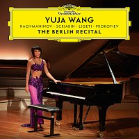 Yuja Wang – The Berlin Recital [Live at Philharmonie, Berlin / 2018]