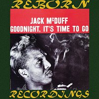 Jack McDuff – Goodnight, It's Time to Go (HD Remastered)