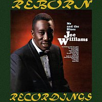 Joe Williams – Me and the Blues (HD Remastered)