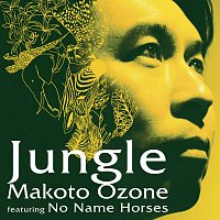 Makoto Ozone, No Name Horses – Jungle