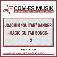 """Joachim """"Guitar"""" Sander – Magic Guitar Songs 2"""